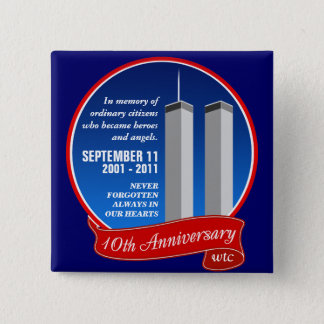 September 11 - 10th Anniversary - Heroes & Angels 2 Inch Square Button