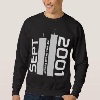 September 11, 2001 sweatshirt