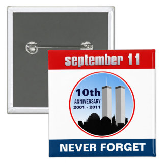 September 11th - 9/11 10th Anniversary WTC Pins