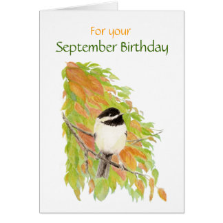 September Birthday Chickadee  Bird Card