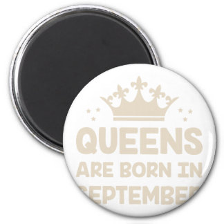 September Queen Magnet