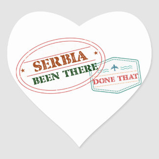 Serbia Been There Done That Heart Sticker