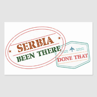 Serbia Been There Done That Sticker