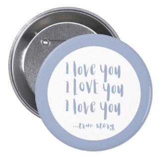 "Serenity ""I Love You"" ...True Story pin"