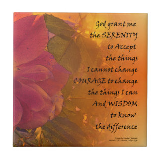 Serenity Prayer Orange Pink Rose Tile