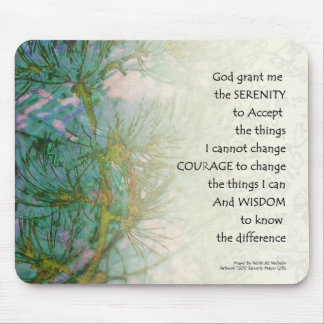 Serenity Prayer Pine Branches Mouse Pad