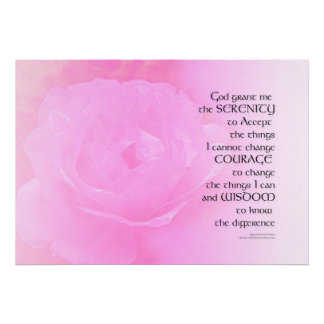Serenity Prayer Pink Rose Blend Poster