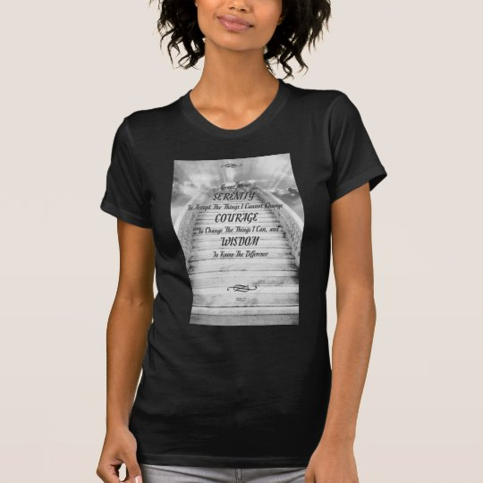 SERENITY PRAYER Stairway To Heaven T-Shirt