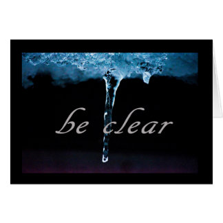 Serenity Word Drops: Be Clear Card