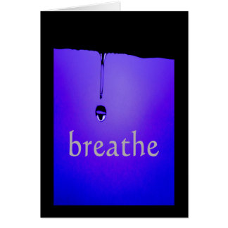 Serenity Word Drops: Breathe Card