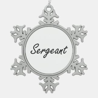 Sergeant Artistic Job Design Snowflake Pewter Christmas Ornament