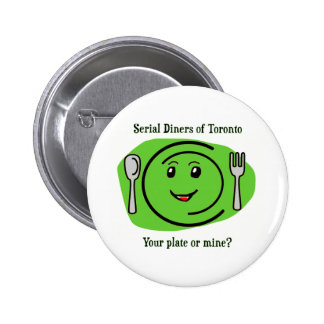 Serial Diners2 - the Plate 2 Inch Round Button