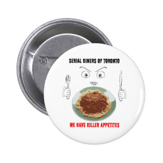 Serial Diners3 - Killer Appetite Pinback Button