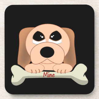 Serious Dog with A Bone That Says Mine Coasters