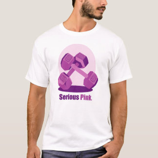 Serious Pink with Slogan T-Shirt