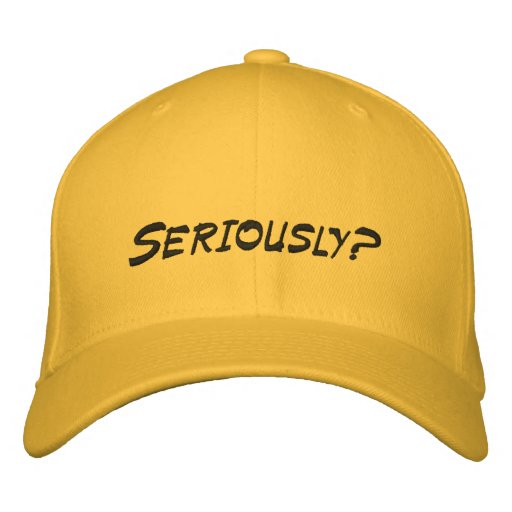 Seriously!!2 Baseball Cap