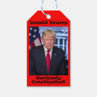 Seriously Constipated - Anti Trump Gift Tags