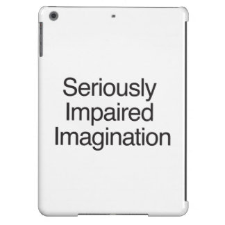 Seriously Impaired Imagination iPad Air Covers