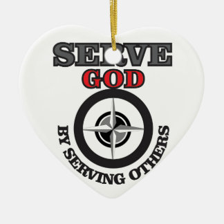 serve god by serving others yeah ceramic ornament
