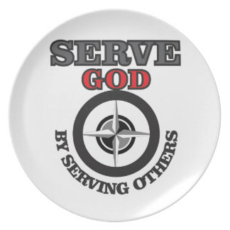 serve god by serving others yeah plate
