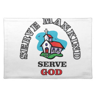 serve god church placemat