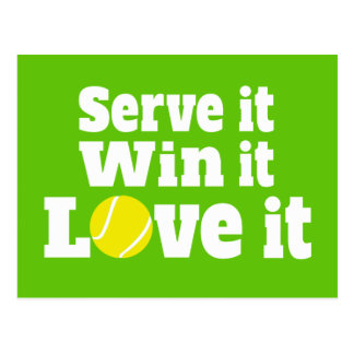 serve it, win it, love it tennis sports postcard