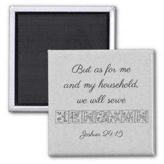 Serve Jehovah...Scripture Magnet~Silver Magnet