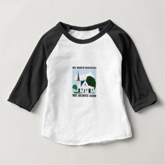 serve mankind serve god love baby T-Shirt
