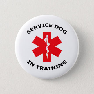 SERVICE DOG IN TRAINING 2 INCH ROUND BUTTON