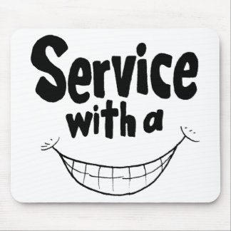 Service With a Smile Mousepad