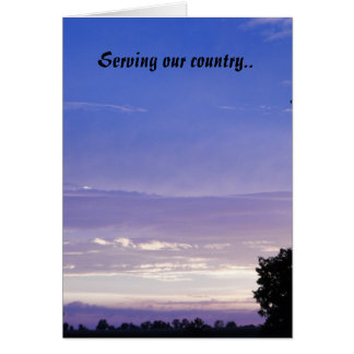Serving our country.. card