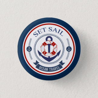 Set Sail Ocean Travel Nautical 1 Inch Round Button