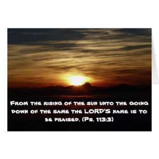 Setting Sun with Scripture Psalm 113:3 Card