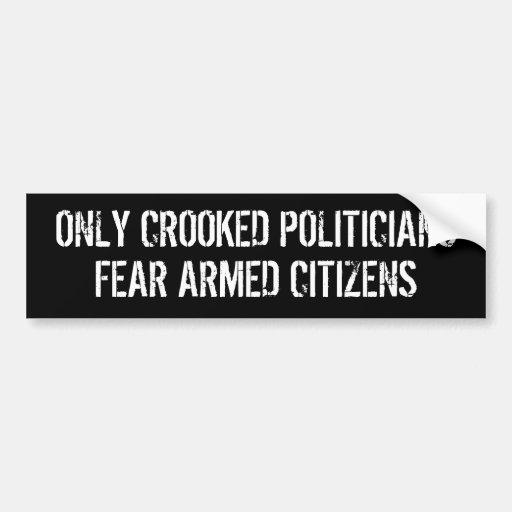 Seulement citoyens armés de crainte tordue de poli adhésif pour voiture
