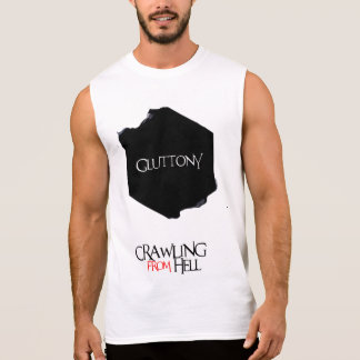 Seven Deadly Sins: Gluttony   Crawling From Hell Sleeveless Shirt