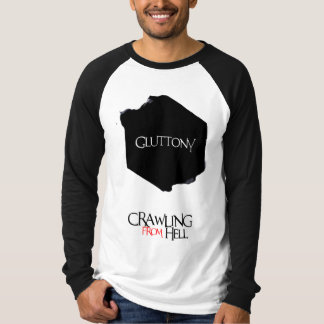 Seven Deadly Sins: Gluttony | Crawling From Hell T-Shirt