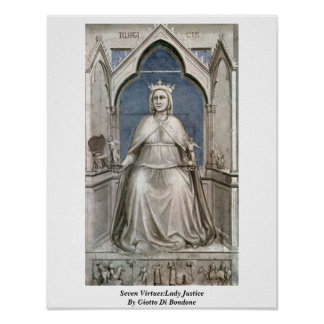 Seven Virtues:Lady Justice By Giotto Di Bondone Poster