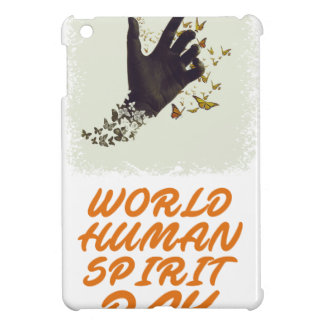 Seventeenth February - World Human Spirit Day iPad Mini Cases