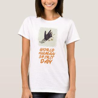 Seventeenth February - World Human Spirit Day T-Shirt