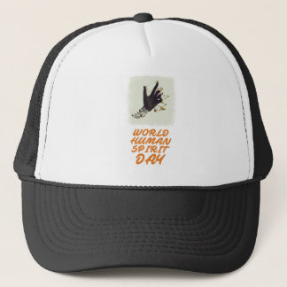 Seventeenth February - World Human Spirit Day Trucker Hat
