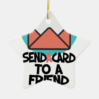 Seventh February - Send a Card to a Friend Day Ceramic Ornament