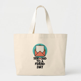 Seventh February - Send a Card to a Friend Day Large Tote Bag