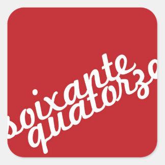 Seventy-four Square Sticker