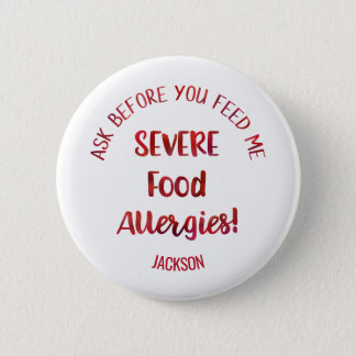 Severe Food Allergies Kids Personalized Don't Feed 2 Inch Round Button