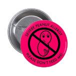Severe Peanut Allergy Button Pins