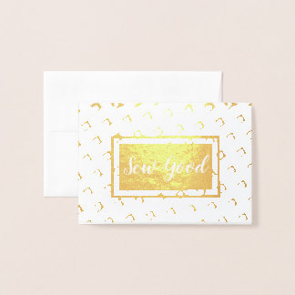 Sew Good • Maker Crafts Foil Card