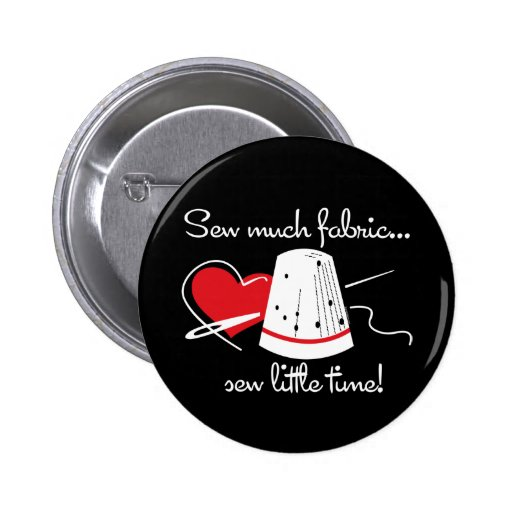 Sew Much Fabric Pinback Buttons