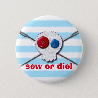 Sew Or Die! Sewing Jolly Roger 2 Inch Round Button