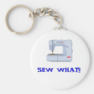 SEW WHAT KEY CHAIN!! KEYCHAIN