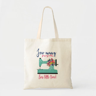 Sewing quote for anyone who loves to sew tote bag